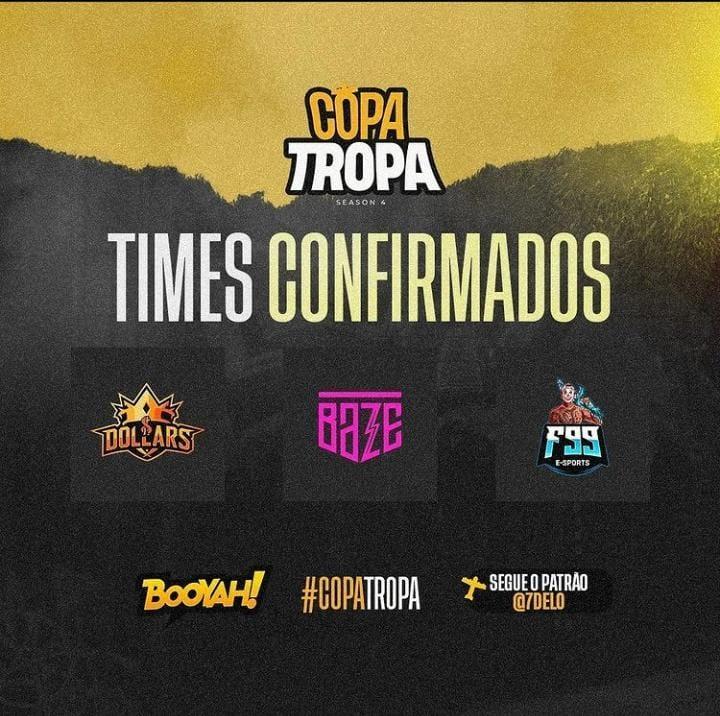 Dollars, Baze e F99 confirmados na Season 4 da Copa Tropa. Imagem: @Tropagg