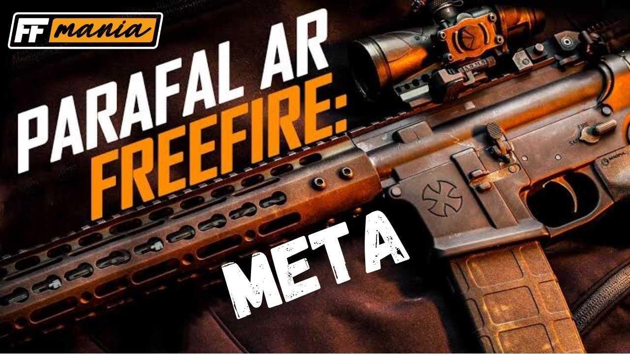 Nova Arma Free Fire: ParaFAL entra no META após chegar as ranqueadas