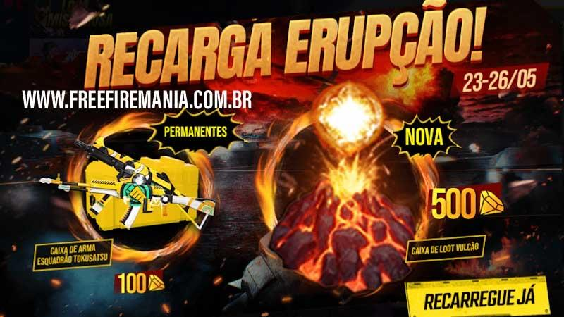 Novo Evento de Recarga Erupção