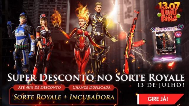 Super Desconto no Sorte Royale em 13 de Julho