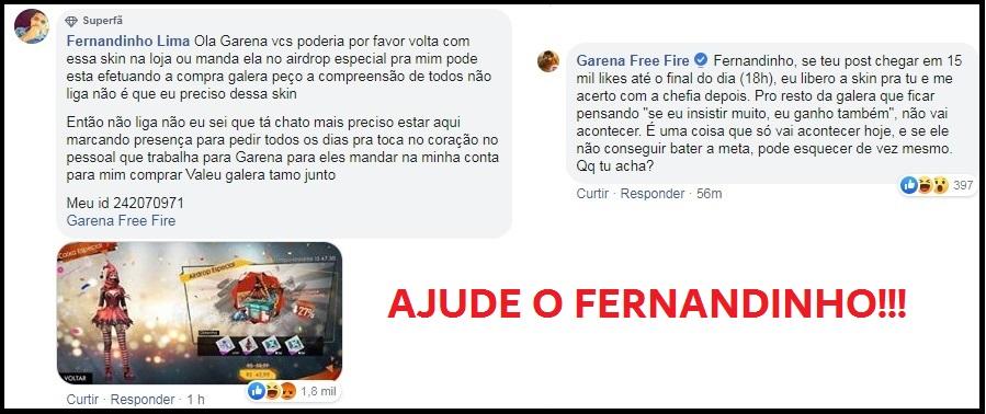 URGENTE! Ajude o Fernandinho a Ganhar a Skin da Garena!